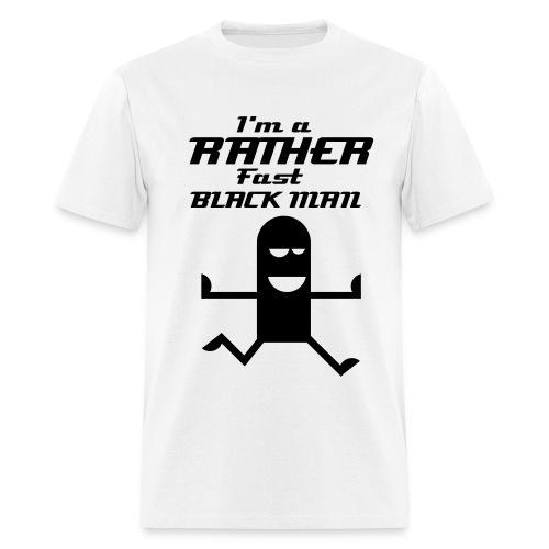 Rather fast white man (white) - Men's T-Shirt
