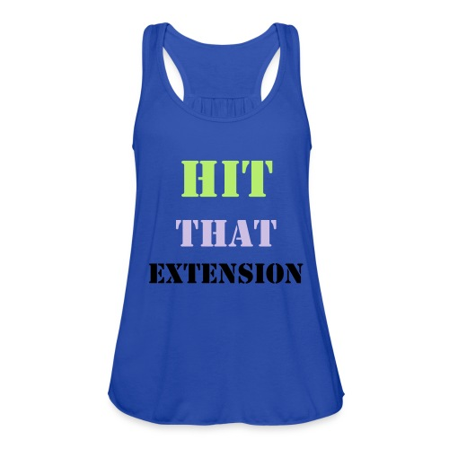 Hit That Extension : Womens Tank top - Women's Flowy Tank Top by Bella
