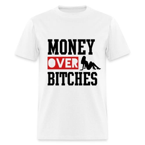 MONEY OVER B***CHES - Men's T-Shirt