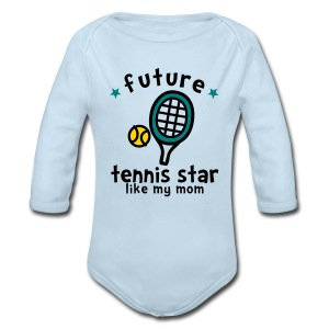 Tennis Star Like Mom - Long Sleeve Baby Bodysuit