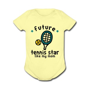 Tennis Star Like Mom - Short Sleeve Baby Bodysuit