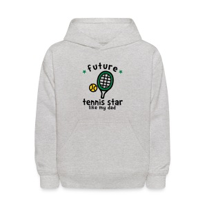 Tennis Star Like Dad - Kids' Hoodie