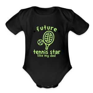 Tennis Star Like Dad - Short Sleeve Baby Bodysuit