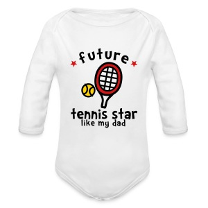 Tennis Star Like Dad - Long Sleeve Baby Bodysuit