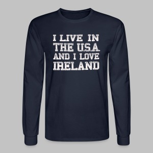 Live In USA Love Ireland - Men's Long Sleeve T-Shirt