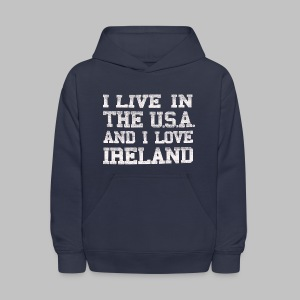 Live In USA Love Ireland - Kids' Hoodie
