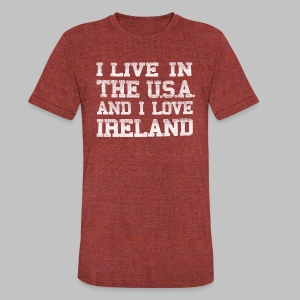 Live In USA Love Ireland - Unisex Tri-Blend T-Shirt by American Apparel