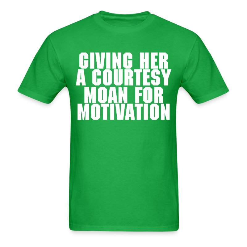 Courtesy Motivation Moan - Men's T-Shirt