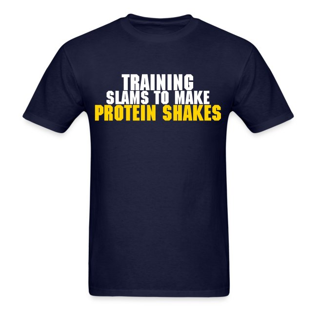 Training Slams To Make Protein Shakes