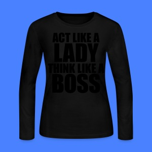 Act Like A Lady Think Long Sleeve Shirts - stayflyclothing.com - Women's Long Sleeve Jersey T-Shirt