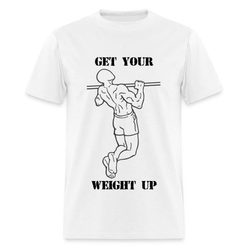 Get Your Weight Up Tee - Men's T-Shirt