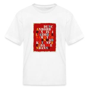Youth - Kids' T-Shirt