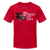 T-Shirts ~ Men's T-Shirt by American Apparel ~ From Detroit With Love