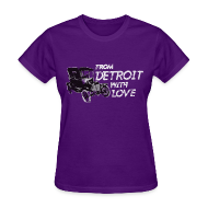 Women's T-Shirts ~ Women's T-Shirt ~ From Detroit With Love
