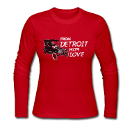 Long Sleeve Shirts ~ Women's Long Sleeve Jersey T-Shirt ~ From Detroit With Love