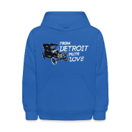 Sweatshirts ~ Kids' Hoodie ~ From Detroit With Love