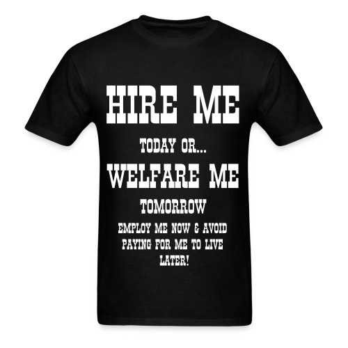 Hire Me! - Men's T-Shirt