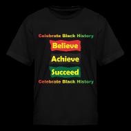 Kids' Shirts ~ Kids' T-Shirt ~ Believe Achieve Succeed - Kids