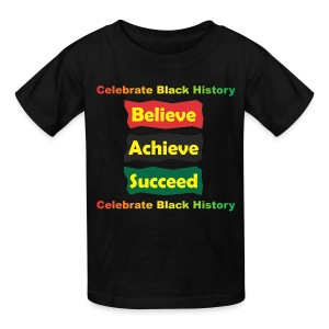Believe Achieve Succeed - Kids - Kids' T-Shirt