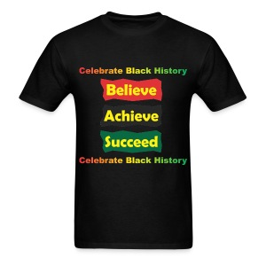 Believe Achieve Succeed - Men - Men's T-Shirt