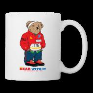Mugs & Drinkware ~ Coffee/Tea Mug ~ Bear Wit It / coffee mug