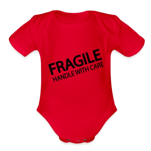 fragile handle with care - Organic Short Sleeve Baby Bodysuit