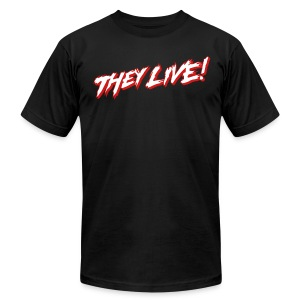 THEY LIVE (AA BLACK) - Men's T-Shirt by American Apparel