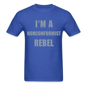 Nonconformist - Men's T-Shirt