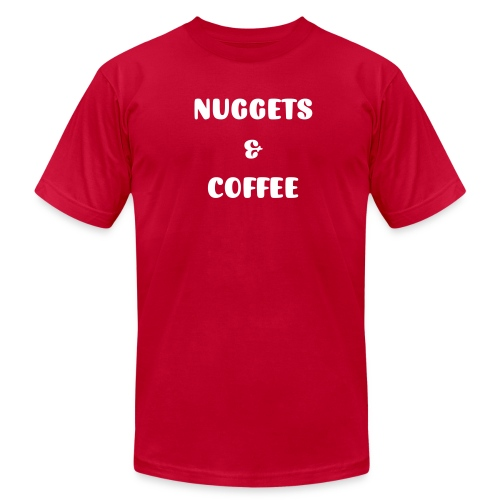 Nuggets and Coffee - Men's Fine Jersey T-Shirt