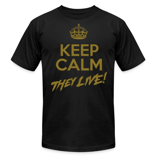 Keep Calm They Live Metallic Gold Print(AA BK) - Men's  Jersey T-Shirt