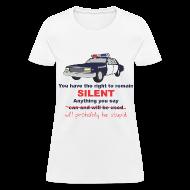 T-Shirts ~ Women's T-Shirt ~ Remain Silent - Women
