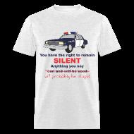T-Shirts ~ Men's T-Shirt ~ Remain Silent