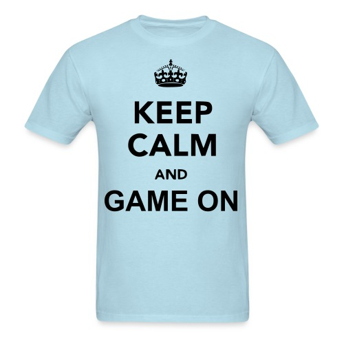 Keep Calm and Game On! - Men's T-Shirt