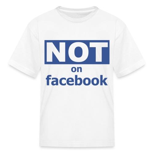 kids ain't on facebook - Kids' T-Shirt