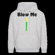 Hoodies ~ Men's Hoodie ~ Blow Me hoodie - Men