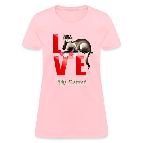 Love Ferret - Women's T-Shirt