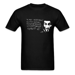 We are anonymous. We are legion. We do not forgive. We do not forget. Expect us! 99% - Anonymous - Occupy Wall Street - Indignados