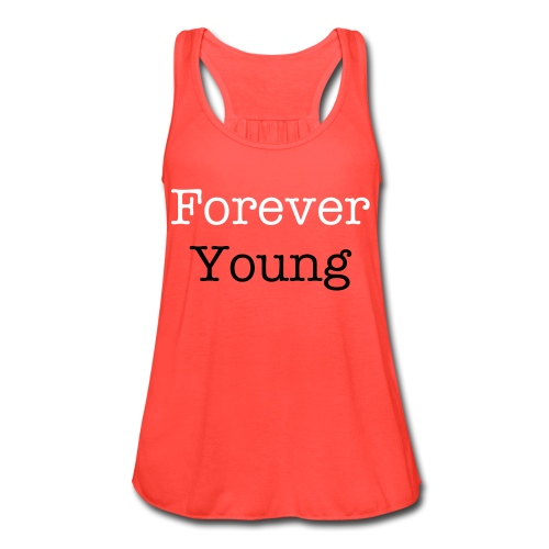 Forever Young Junior's - Women's Flowy Tank Top by Bella