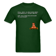 T-Shirts ~ Men's T-Shirt ~ Bad Dudes Continue?