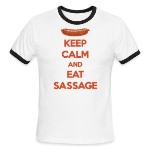 Keep Calm And Eat Sassage - Men's Ringer T-Shirt