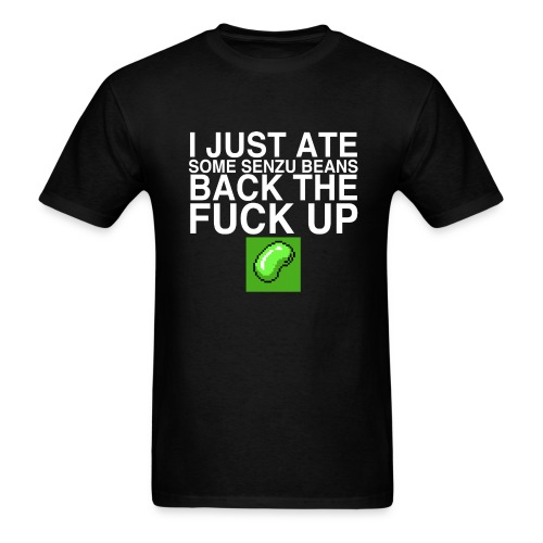 I just ate some senzu beans...  - Men's T-Shirt