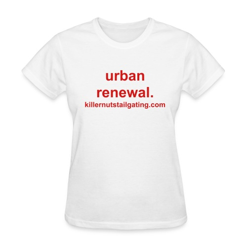 urban renewal. - Women's T-Shirt