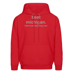 beat michigan. - Men's Hoodie