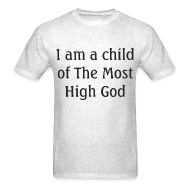 T-Shirts ~ Men's T-Shirt ~ Most High God - Men
