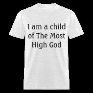 T-Shirts ~ Men's T-Shirt ~ Most High God - Men