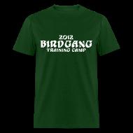 T-Shirts ~ Men's T-Shirt ~ 2012 Bird Gang Training Camp Shirt