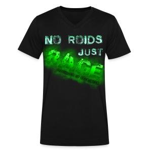 No Roids- Green Vneck - Men's V-Neck T-Shirt by Canvas