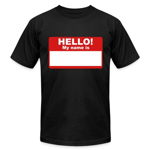 My Name... Tee - Men's Fine Jersey T-Shirt