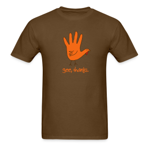 Gee, thanks - Thanksgiving Hand Drawing - Men's T-Shirt