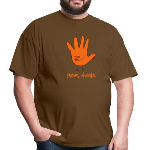 Gee, thanks - Thanksgiving Hand Drawing - Men's T-Shirt
